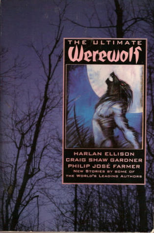 The Ultimate Werewolf by Byron Preiss