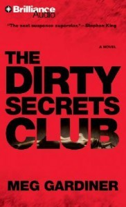 The Dirty Secrets Club by Meg Gardiner