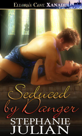 Seduced by Danger by Stephanie Julian