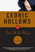 Cedric Hollows in Dial M fo...