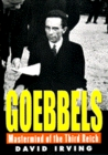 Goebbels: Mastermind of the Third Reich