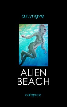 ALIEN BEACH by A.R. Yngve