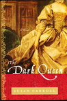 The Dark Queen (The Dark Queen, #1)