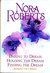 Daring to Dream, Holding the Dream, Finding the Dream by Nora Roberts