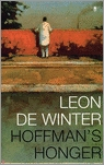 Hoffman's honger by Leon de Winter