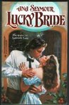 Lucky Bride (Prescott Brothers, #2)