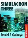 Simulacron Three by Daniel F. Galouye