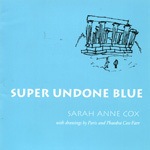 Super Undone Blue