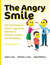 The Angry Smile: The Psychology of Passive-Aggressive Behavior in Families, Schools, and Workplaces (Second Edition)
