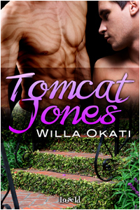Tomcat Jones by Willa Okati