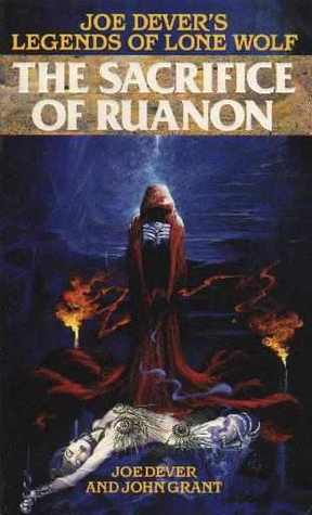 The Sacrifice of Ruanon (Joe Dever's Legends of Lone Wolf, #6)
