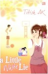 A Little White Lie by Titish A.K.