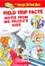 Field Trip Facts Notes From Ms. Frizzle's Kids (The Magic School Bus)