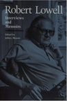 Robert Lowell: Interviews and Memoirs