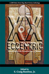 XX Eccentric:  Stories About the Eccentricities of Woman