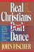 Real Christians Don't Dance...