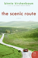 The Scenic Route by Binnie Kirshenbaum