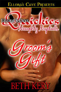 Groom's Gift (Naughty Nuptials)
