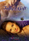 Tally's Gift (Quartzton, #3)