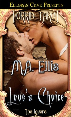 Love's Choice by M.A. Ellis