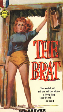 The Brat by Gil Brewer