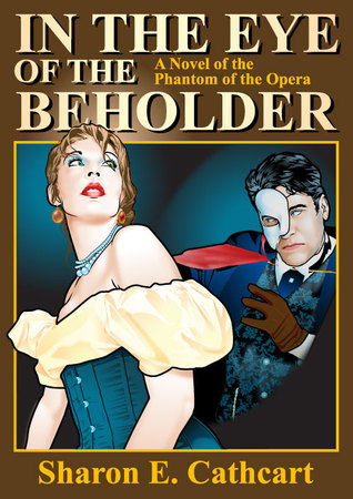 In The Eye of The Beholder by Sharon E. Cathcart