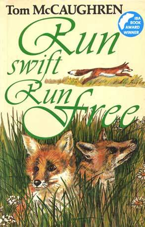 Run Swift, Run Free by Tom McCaughren