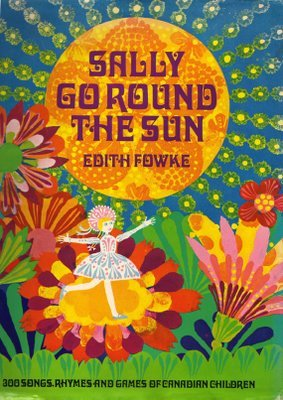 Sally Go Round the Sun by Edith Fowke