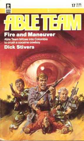 Fire And Maneuver by G.H. Frost