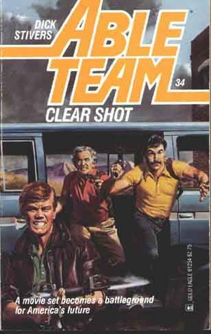 Clear Shot (Able Team, #34)