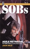 Agile Retrieval (SOBs, Soldiers of Barrabas #11)