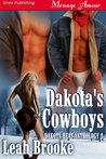 Dakota's Cowboys by Leah Brooke