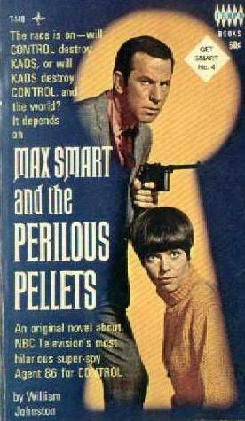 Max Smart and the Perilous Pellets (Get Smart, #4)