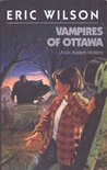 Vampires of Ottawa (The Tom and Liz Austen Mysteries, #6)