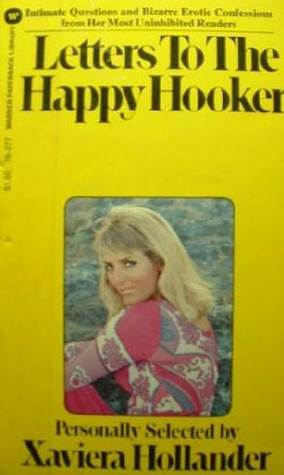 Letters to the Happy Hooker by Xaviera Hollander