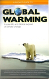 Global Warming: A Scientific and Biblical Exposé of Climate Change