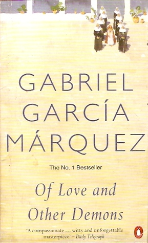 Of Love and Other Demons by Gabriel Garcí­a Márquez