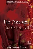 The Ornament by Dana Marie Bell