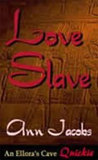 Love Slave (Black Gold, #1)