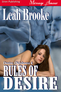 Rules Of Desire by Leah Brooke
