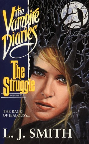 The Struggle by L.J. Smith