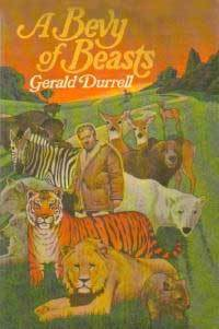 A Bevy of Beasts, by Gerald Durrell