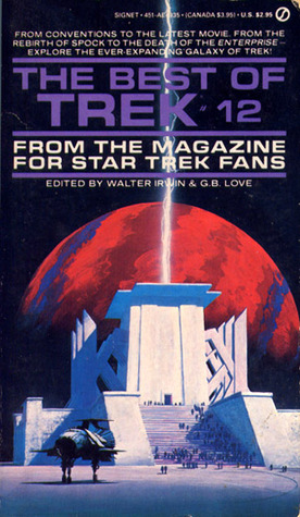 The Best of Trek by Walter Irwin