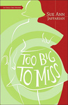 Too Big to Miss (An Odelia Grey Mystery, #1)