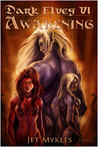 Awakening (Dark Elves #6)