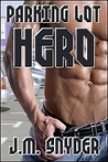 Parking Lot Hero (A Powers of Love Story)