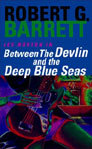 Between The Devlin And The Deep Blue Seas (Les Norton, #5)
