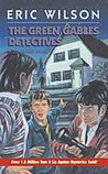 The Green Gables Detectives (The Tom and Liz Austen Mysteries, #8)