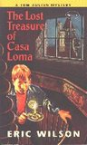 The Lost Treasure of Casa Loma (The Tom and Liz Austen Mysteries, #18)