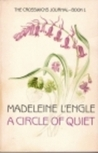 A Circle of Quiet (Crosswicks Journals #1)